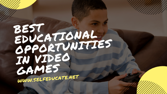 Best Educational Opportunities in Video Games