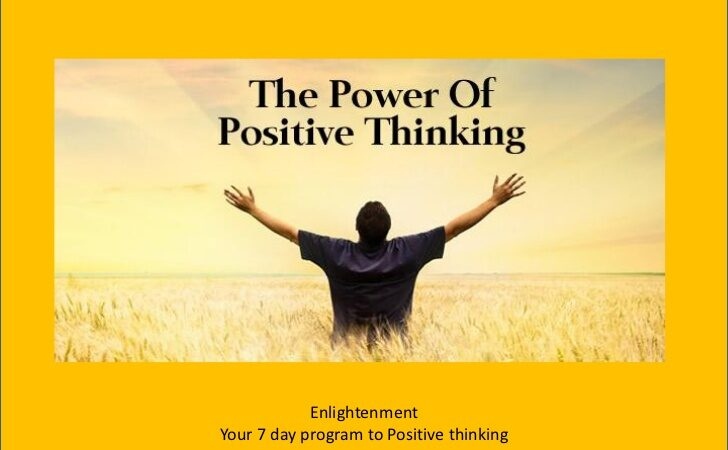 Your 7 days program to Positive thinking